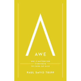 Awe (Paul David Tripp), Hardcover