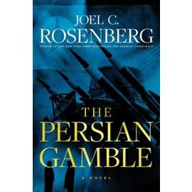 The Persian Gamble (Joel Rosenberg), Hardcover