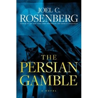 The Persian Gamble (Joel Rosenberg), Hardcover