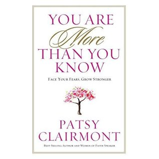 You Are More Than You Know (Patsy Clairmont), Paperback