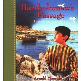 Bartholomew's Passage: A Family Story for Advent (Arnold Ytreeide), Paperback