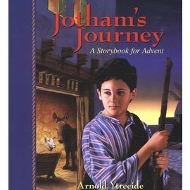 Jotham's Journey: A Storybook for Advent (Arnold Ytreeide), Paperback