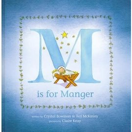 M is for Manger (Crystal Bowman, Teri McKinley), Hardcover