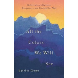 All the Colors We Will See (Patrice Gopo), Paperback