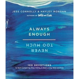 Always Enough, Never Too Much (Jess Connolly, Hayley Morgan), Hardcover