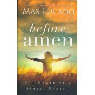 Before Amen (Max Lucado), Paperback