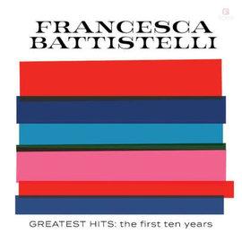 CD - Greatest Hits: The First 10 Years (Francesca Battistelli)