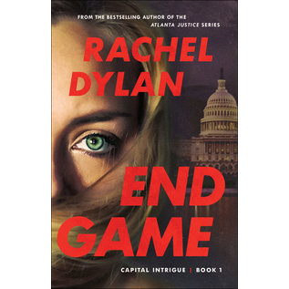 Capital Intrigue #1: End Game (Rachel Dylan), Paperback