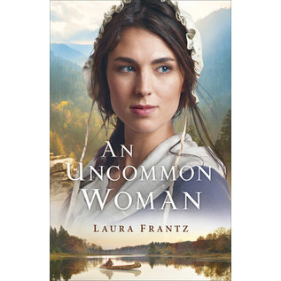 An Uncommon Woman (Laura Frantz), Paperback