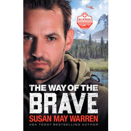Global Search and Rescue #1: The Way of the Brave (Susan May Warren), Paperback