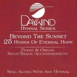 CD - Beyond the Sunset: 25 Hymns of Eternal Hope, Piano/Organ Accompaniment Tracts