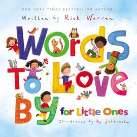Words to Love By for Little Ones (Rick Warren), Board Book