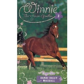 Winnie the Horse Gentler #2: Eager Star (Dandi Daley Mackall), Paperback