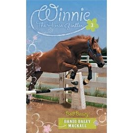 Winnie the Horse Gentler #3: Bold Beauty (Dandi Daley Mackall), Paperback