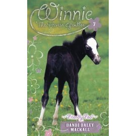 Winnie the Horse Gentler #7: Friendly Foal (Dandi Daley Mackall), Paperback