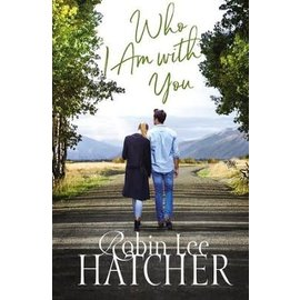 Who I Am with You (Robin Lee Hatcher), Paperback