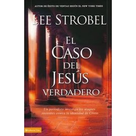 El Caso del Jesus Verdadero (The Case for Christ, Spanish), Paperback