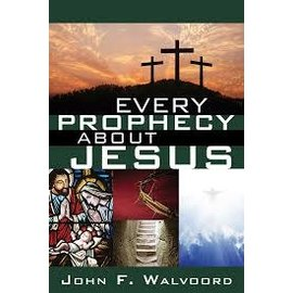 Every Prophecy about Jesus (John Walvoord), Paperback