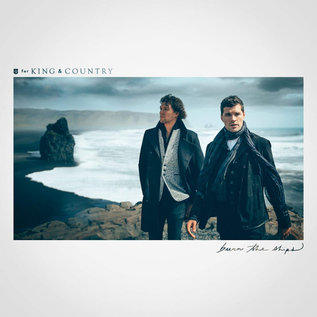 CD - Burn the Ships (For King & Country)