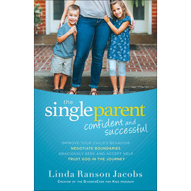 The Single Parent: Confident and Successful (Linda Ranson Jacobs), Paperback