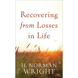 Recovering from Losses in Life (H. Norman Wright), Mass Market Paperback