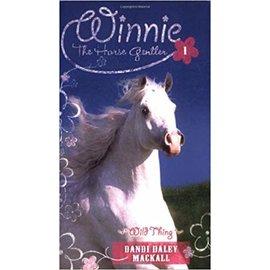 Winnie the Horse Gentler #1: Wild Thing (Dandi Mackall), Paperback
