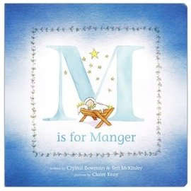 M is for Manger (Crystal Bowman, Teri McKinley), Board Book