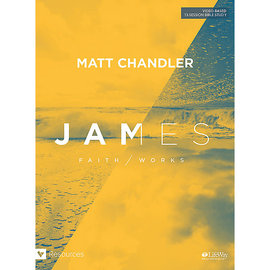 James: Faith/Works (Matt Chandler), Paperback