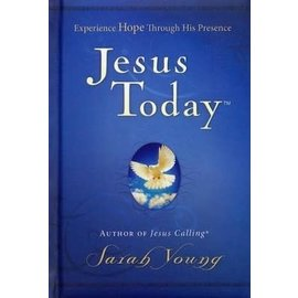 Jesus Today: Experience Hope Through His Presence (Sarah Young), Hardcover