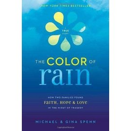 The Color of Rain (Michael & Gina Spehn)