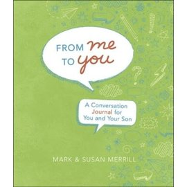 Conversation Journal - From Me to You (Son)