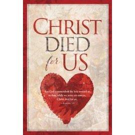 Bulletins: Christ Died for Us