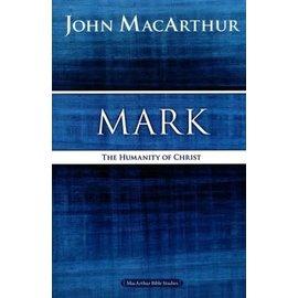 MacArthur Bible Studies: Mark (John MacArthur)
