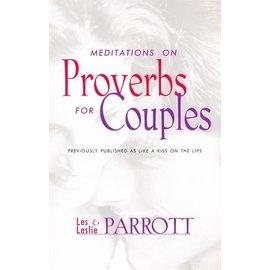 Meditations on Proverbs for Couples (Les Parrott, Leslie Parrott), Paperback