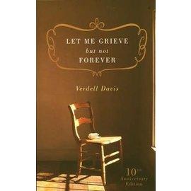 Let Me Grieve, But Not Forever (Verdell Davis), Paperback