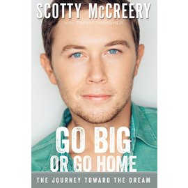 Go Big or Go Home (Scotty McCreery), Paperback