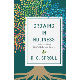 Growing in Holiness (R.C. Sproul), Paperback
