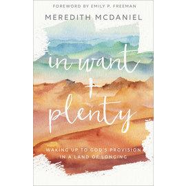 In Want + Plenty (Meredith McDaniel), Paperback