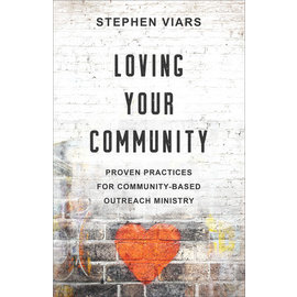 Loving Your Community (Stephen Viars), Paperback