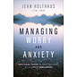 Managing Worry and Anxiety (Jean Holthaus), Paperback