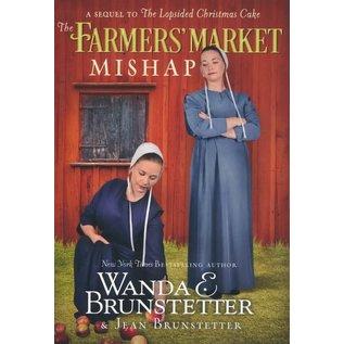 The Farmer's Market Mishap (Wanda Brunstetter), Paperback