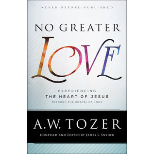 No Greater Love (A.W. Tozer), Paperback