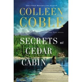 Lavender Tides #4: Secrets at Cedar Cabin (Colleen Coble), Paperback