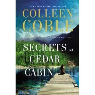 Lavender Tides #4: Secrets at Cedar Cabin (Colleen Coble), Paperback