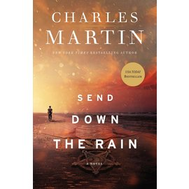 Send Down the Rain (Charles Martin), Paperback