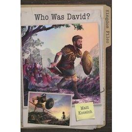 Kingdom Files: Who was David (Matt Koceich)