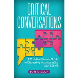 Critical Conversations (Tom Gilson)
