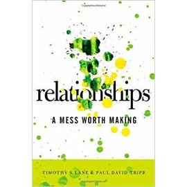 Relationships (Timothy Lane, Paul Tripp)