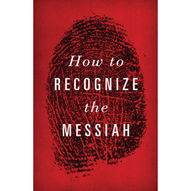 Good News Bulk Tracts: How to Recognize the Messiah