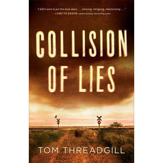 Collision of Lies (Tom Threadgill), Paperback